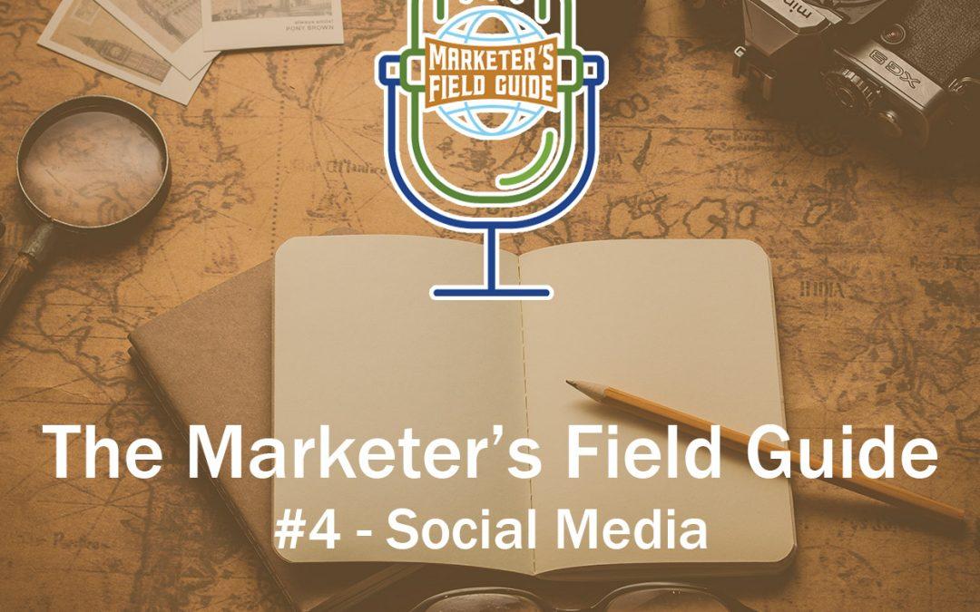 Marketer's Field Guide – Social Media in Advertising